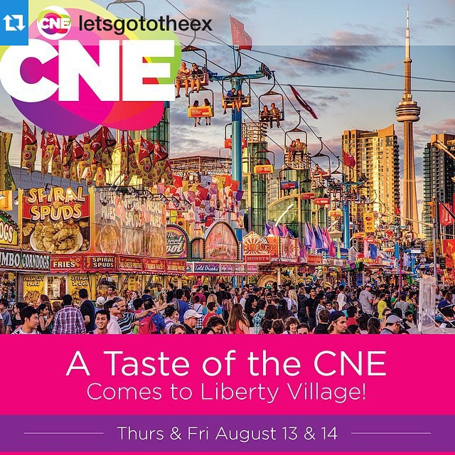 A taste of the CNE is coming to Liberty Villagehellip